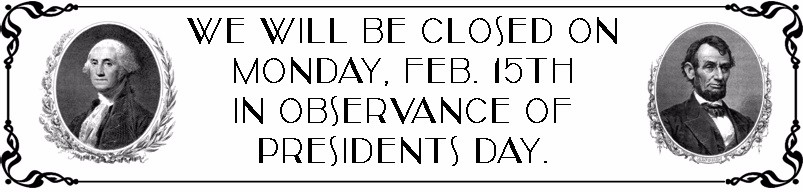 Closed Presidents Day 2016